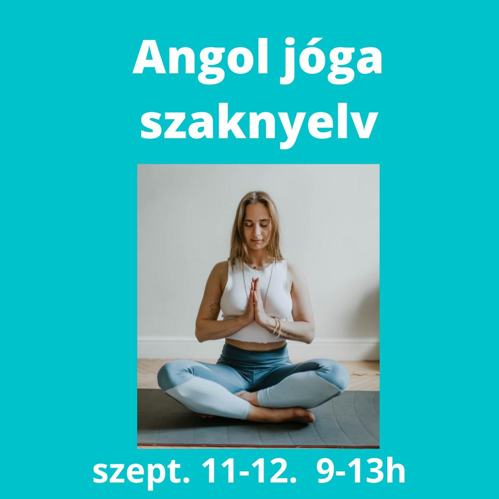 Angol Jóga szaknyelv 2021. szept.11-12.