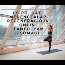 Csípő, gát, medencealap regenerációja – előre felvett tanfolyam (csomag)