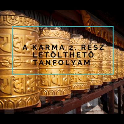 A karma 2. - letölthető online meditációs tanfolyam -