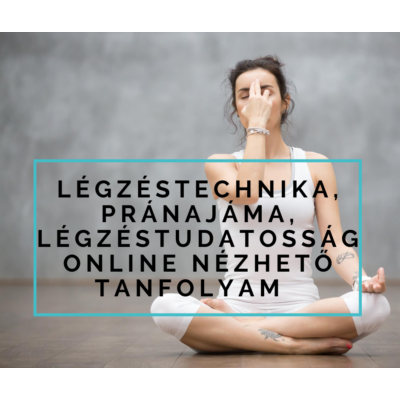 légzéstechnika tanfolyam jógával