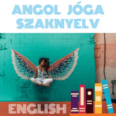 Angol Jóga szaknyelv máj. 25-26.