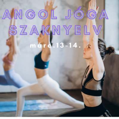 Angol Jóga szaknyelv márc.13-14.
