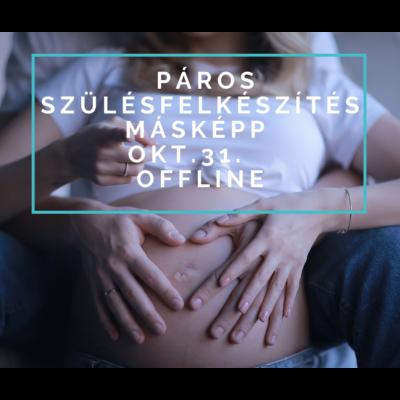 Páros szülésfelkészítés workshop okt.31. offline