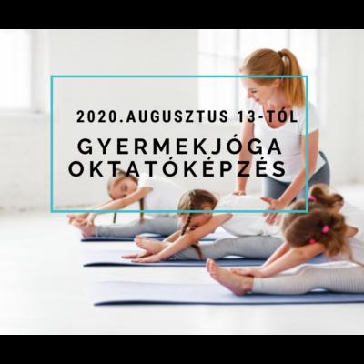 Gyermekjóga oktatóképzés 2020.augusztus 13-tól