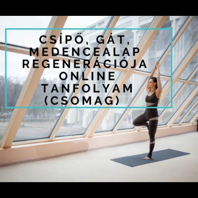 Csípő, gát, medencealap regenerációja – online nézhető tanfolyam (csomag)
