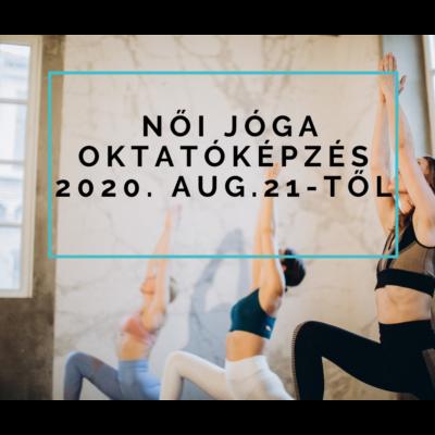 Női jóga oktatóképzés 2020. aug.21-től