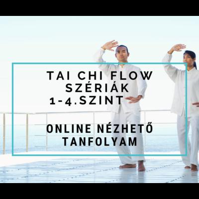 Tai Chi Flow szériák 1-4. szint - online nézhető tanfolyam