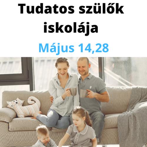 Tudatos Szülők Iskolája -Jógával a jól működő szülő-gyerek kapcsolatért